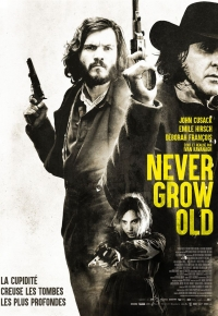 Never Grow Old 2019